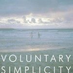 Simple Living And Voluntary Simplicity.