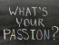 What is your passion? phrase handwritten on chalkboard by color chalks