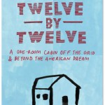 A One Room Cabin & Beyond The American Dream